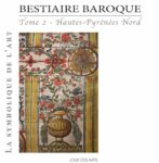 Product : Bestiaire baroque – Tome 2 – Hautes-Pyrénées Nord