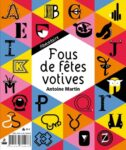Product : Fous de fêtes votives